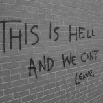 this_is_hell_and_we_cant_leave-150x150